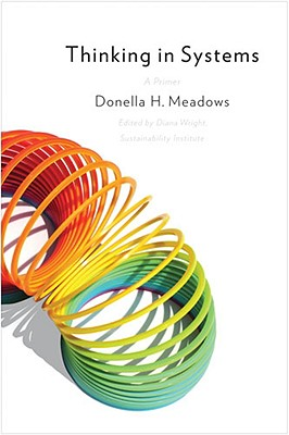 Thinking in Systems By Meadows, Donella H./ Wright, Diana (EDT)